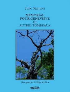 Mémorial pour Geneviève et autres tombeaux